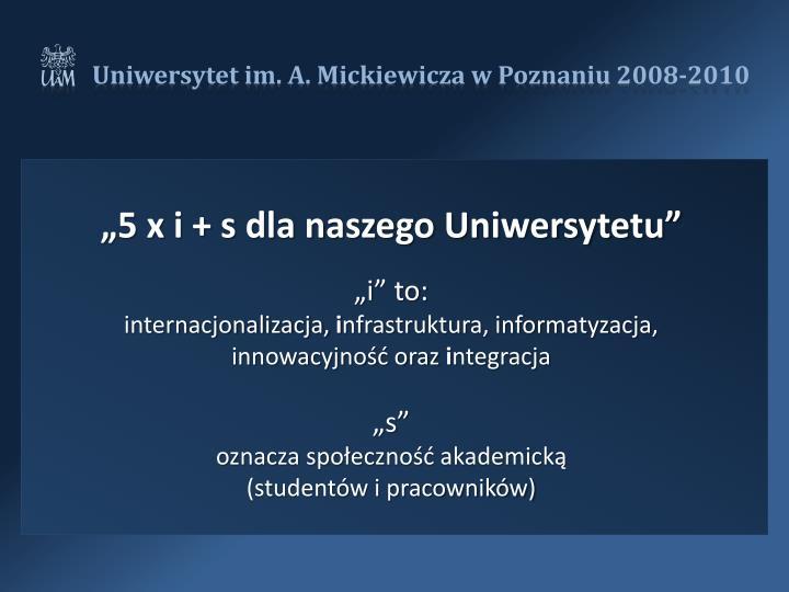 """""""5 x i + s dla naszego Uniwersytetu"""""""