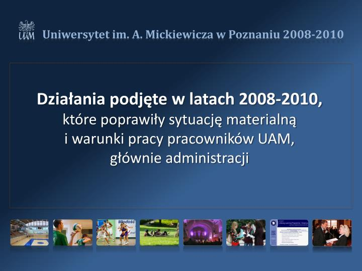Działania podjęte w latach 2008-2010,