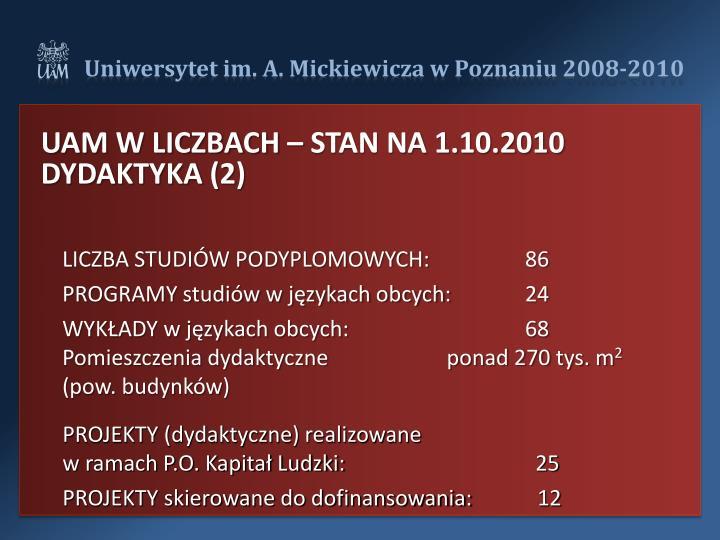 UAM W LICZBACH – STAN NA 1.10.2010