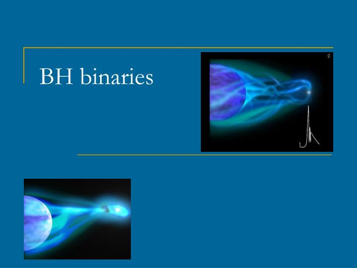 BH binaries