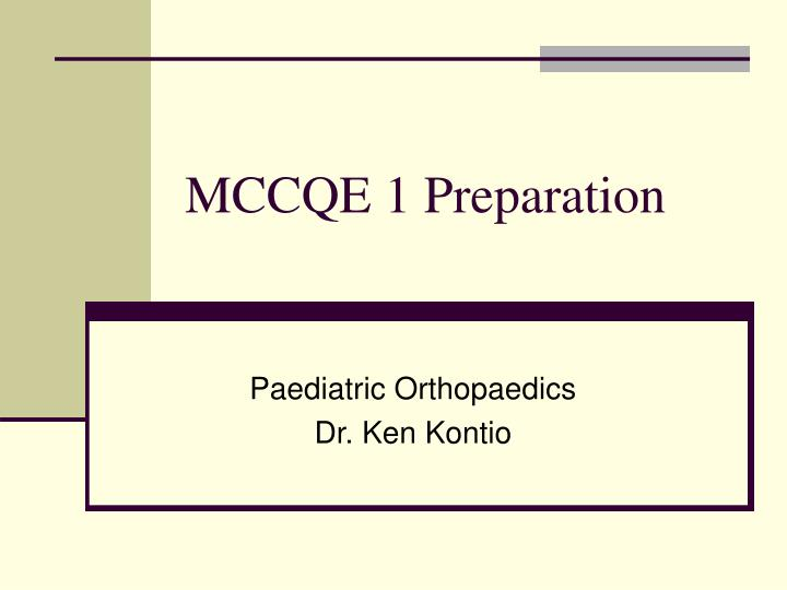 MCCQE 1 Preparation