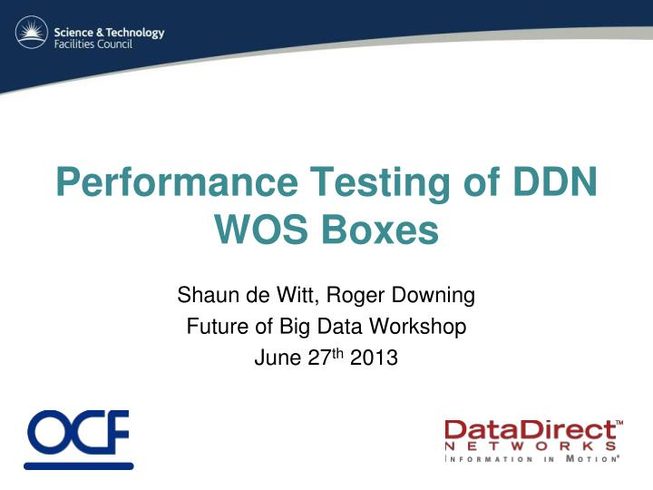 Performance testing of ddn wos boxes