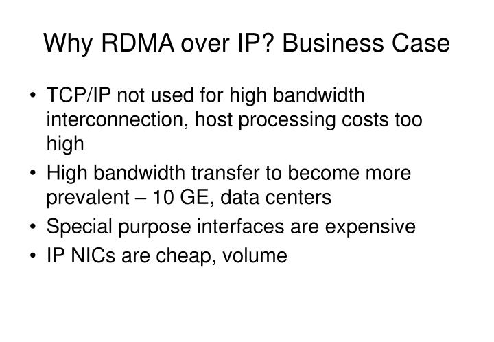 Why RDMA over IP? Business Case