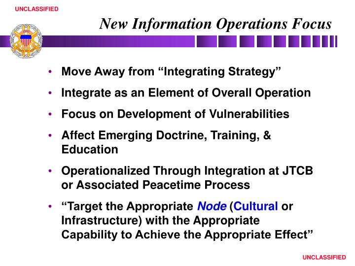 New Information Operations Focus