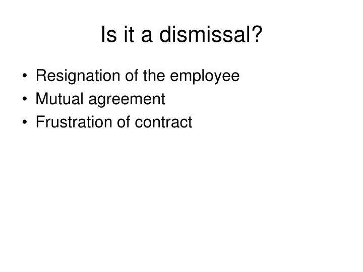 Is it a dismissal?