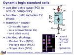 dynamic logic standard cells