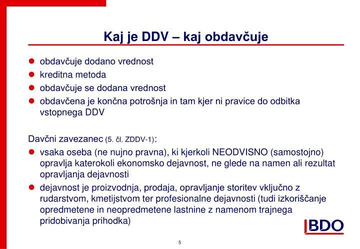 Kaj je DDV – kaj obdavčuje