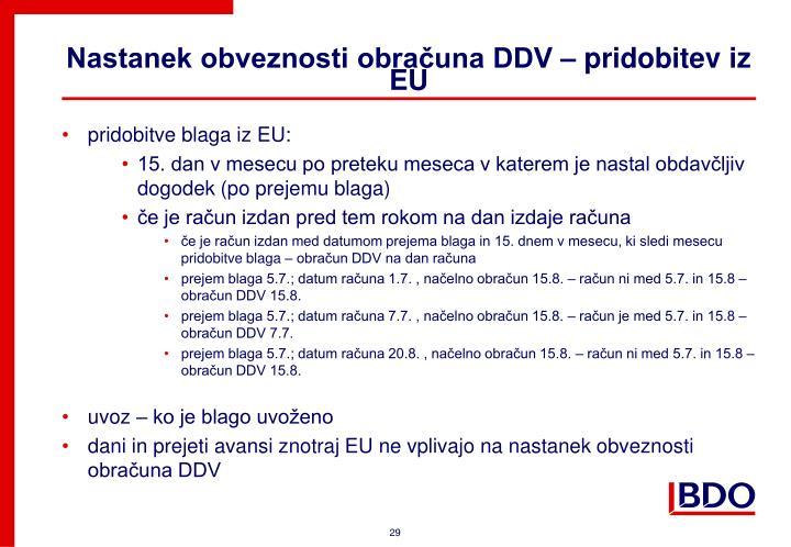 Nastanek obveznosti obračuna DDV – pridobitev iz EU