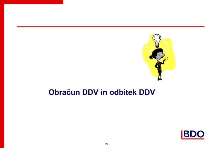 Obračun DDV in odbitek DDV