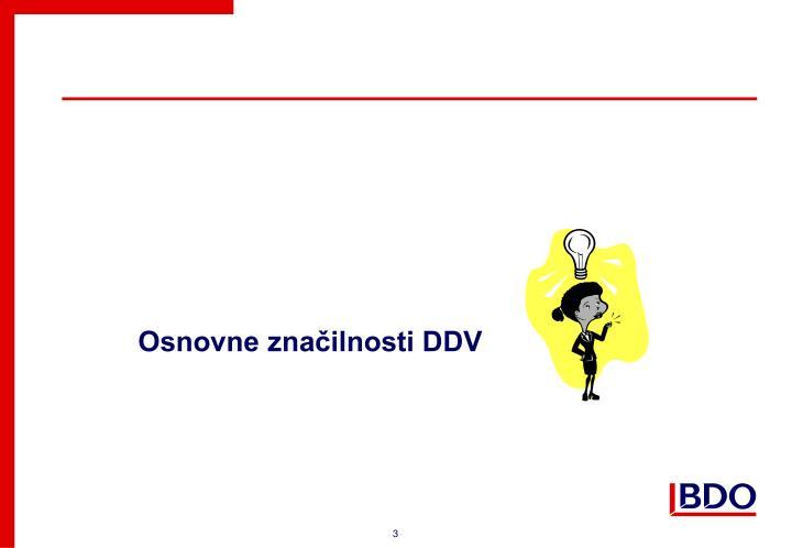 Osnovne značilnosti DDV