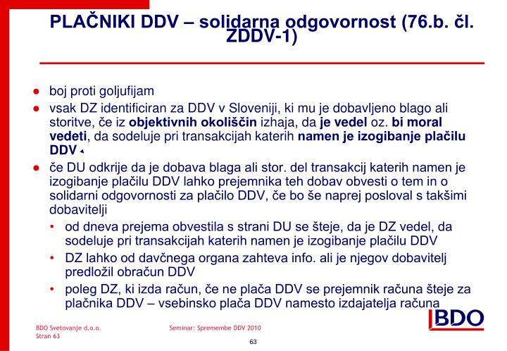 PLAČNIKI DDV – solidarna odgovornost (76.b. čl. ZDDV-1)
