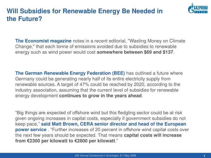 Will Subsidies for Renewable Energy Be Needed in the Future?