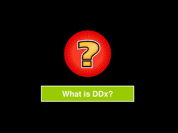 What is DDx?