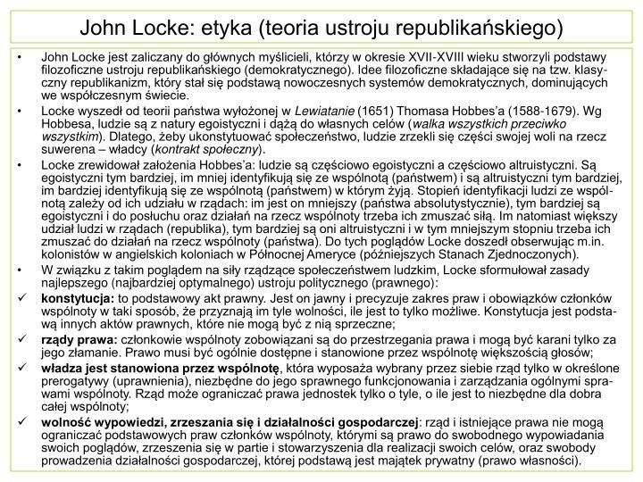 John Locke: etyka (teoria ustroju republikańskiego)