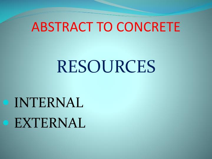 ABSTRACT TO CONCRETE