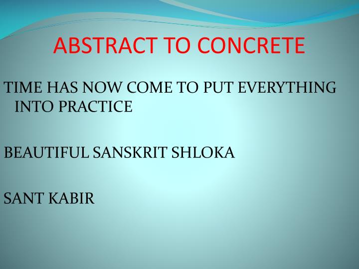 Abstract to concrete2