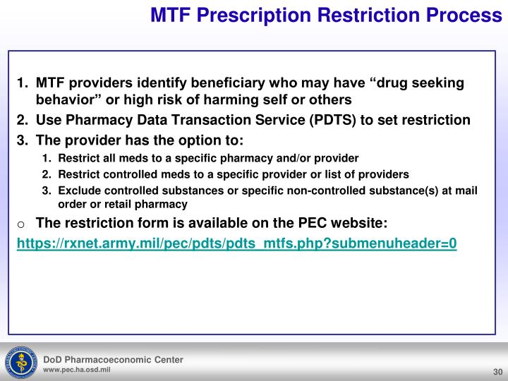 MTF Prescription Restriction Process