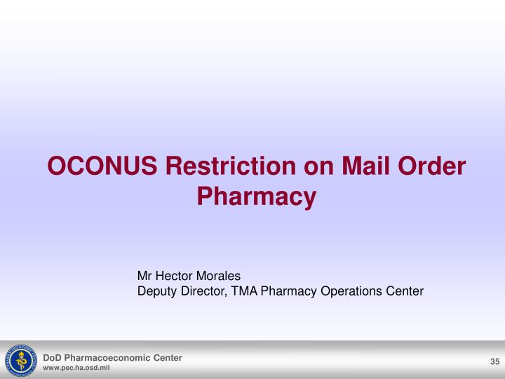 OCONUS Restriction on Mail Order Pharmacy