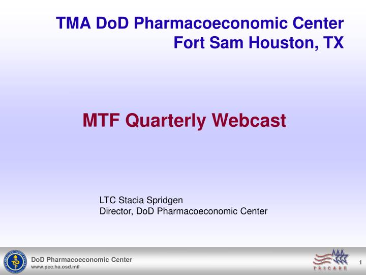 Tma dod pharmacoeconomic center fort sam houston tx