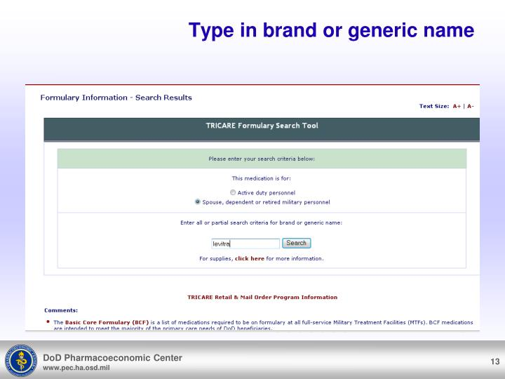 Type in brand or generic name