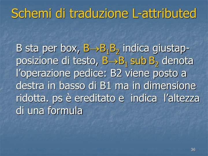Schemi di traduzione L-attributed