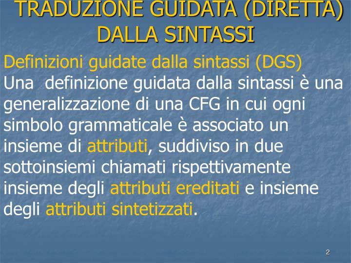 TRADUZIONE GUIDATA (DIRETTA) DALLA SINTASSI