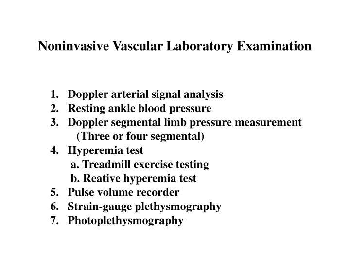 Noninvasive Vascular Laboratory Examination