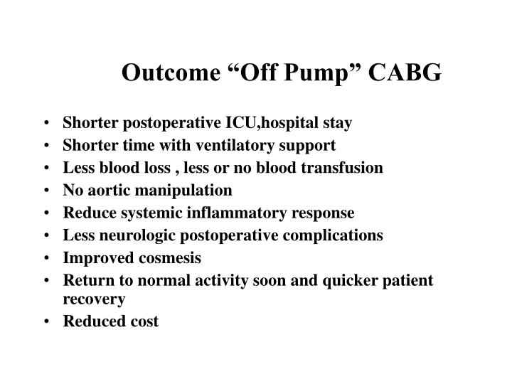 "Outcome ""Off Pump"" CABG"