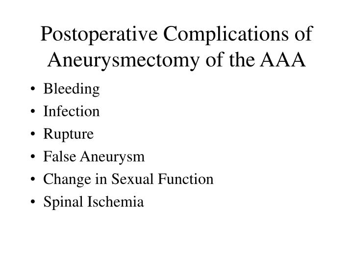 Postoperative Complications of Aneurysmectomy of the AAA