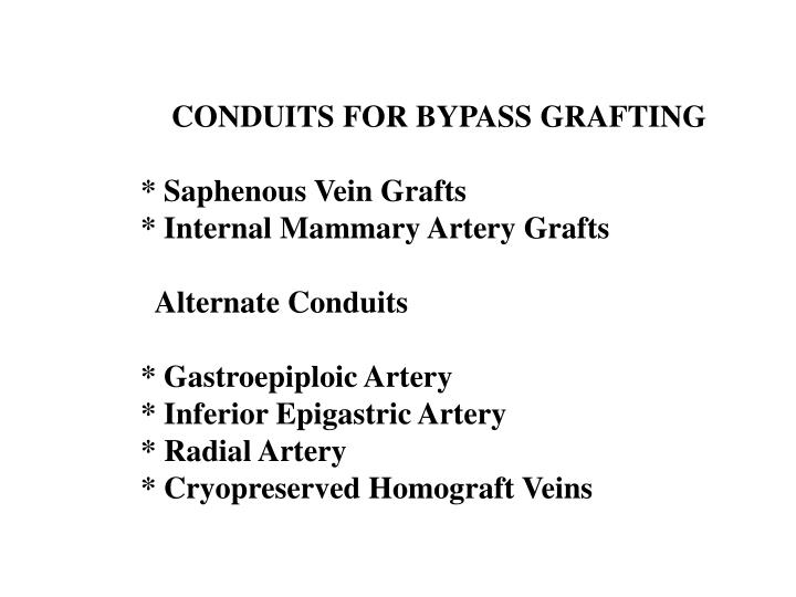 CONDUITS FOR BYPASS GRAFTING