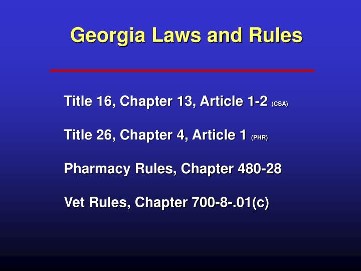 Georgia Laws and Rules