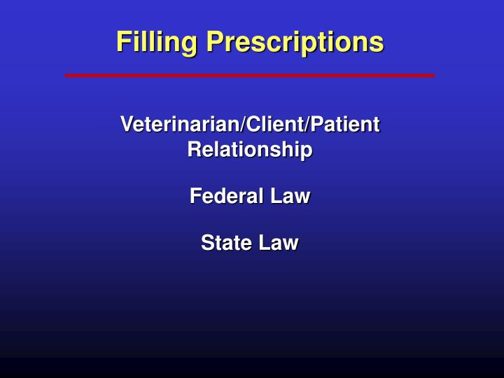Filling Prescriptions