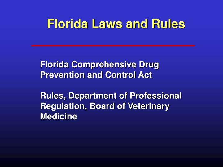Florida Laws and Rules
