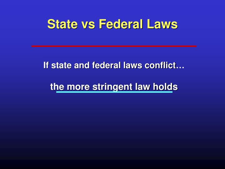 State vs Federal Laws