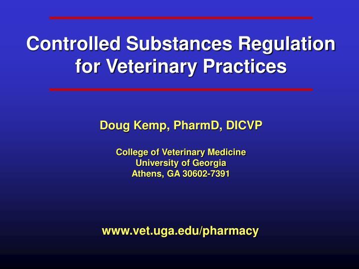 Controlled Substances Regulation