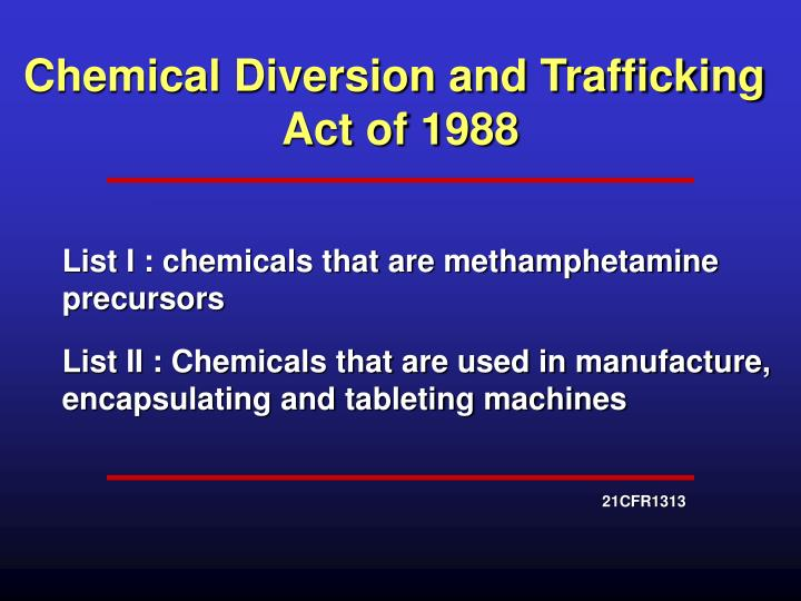 Chemical Diversion and Trafficking