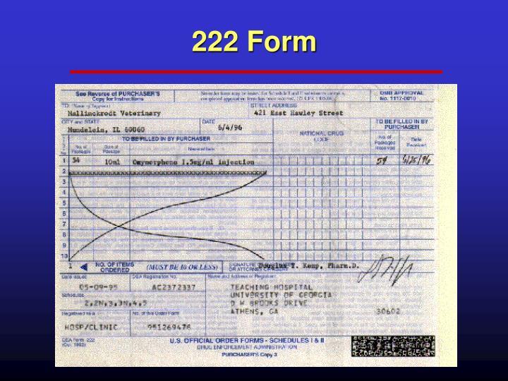 222 Form