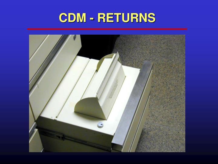 CDM - RETURNS