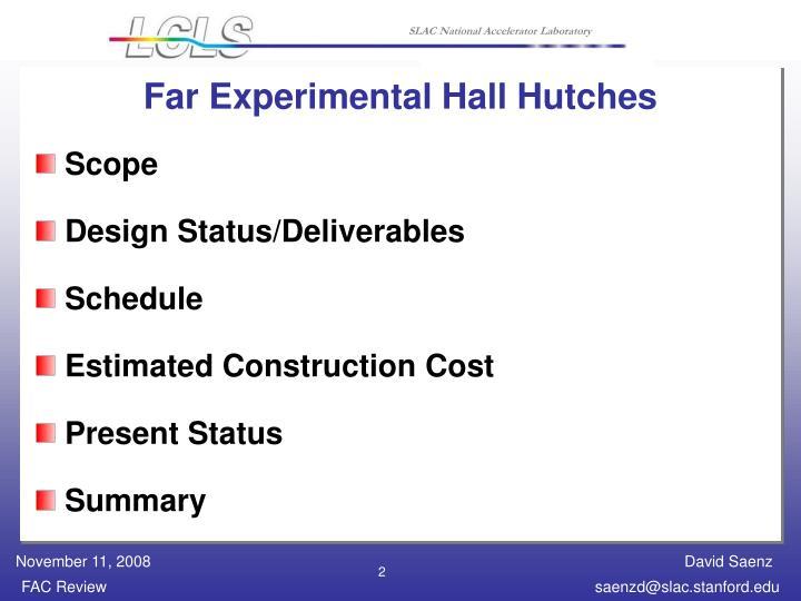 Far Experimental Hall Hutches