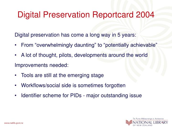 Digital Preservation Reportcard 2004