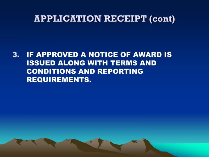 APPLICATION RECEIPT (cont)