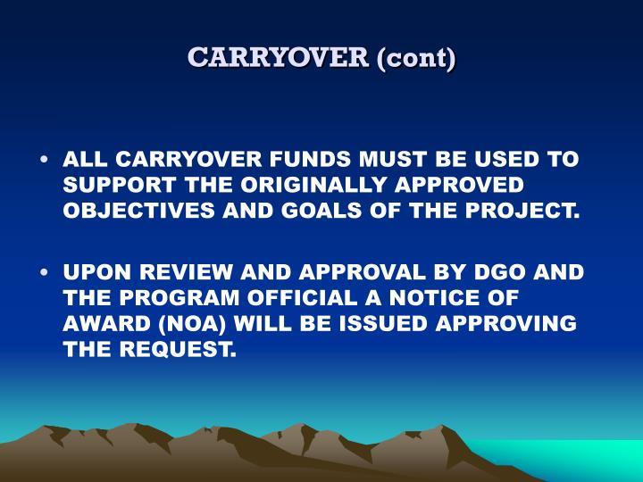 CARRYOVER (cont)
