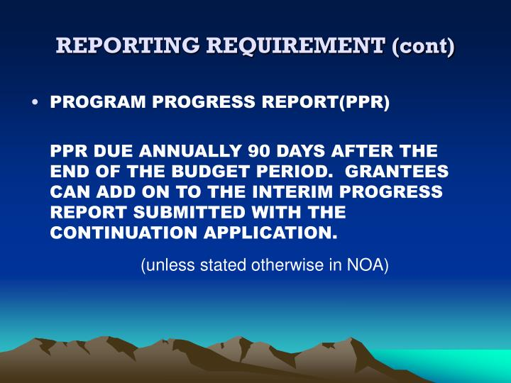 REPORTING REQUIREMENT (cont)