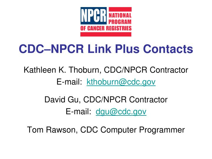 CDC–NPCR Link Plus Contacts