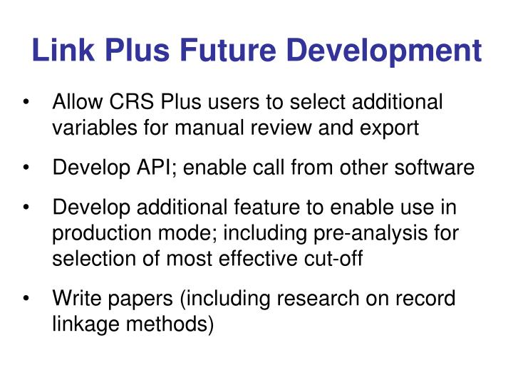 Link Plus Future Development