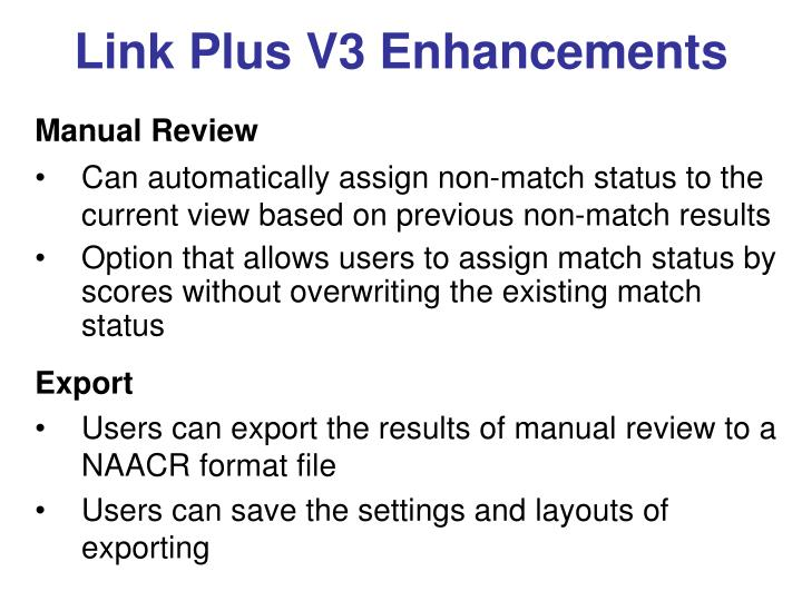 Link Plus V3 Enhancements