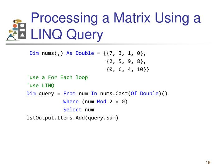 Processing a Matrix Using a LINQ Query