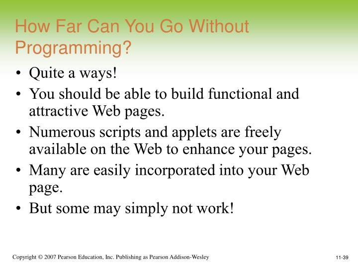 How Far Can You Go Without Programming?