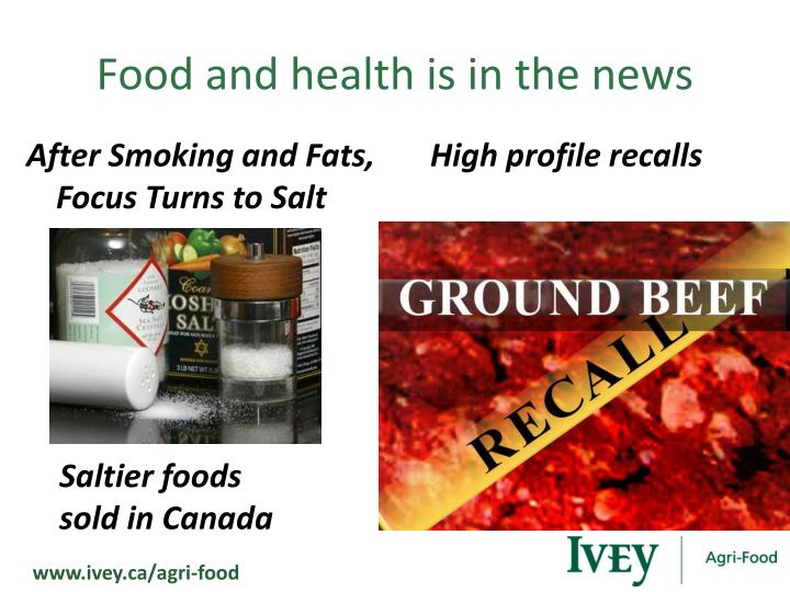 Food and health is in the news
