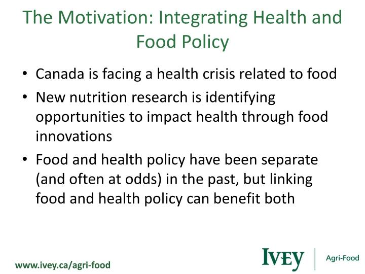 The Motivation: Integrating Health and Food Policy